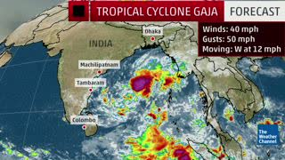 Cyclone Gaja Bringing Flood and Mudslide Threat to Southern India